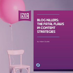 Blog Killers: The Fatal Flaws in Content Strategies Preview #1