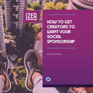 How to Get Creators to Want Your Social Sponsorship Preview #1