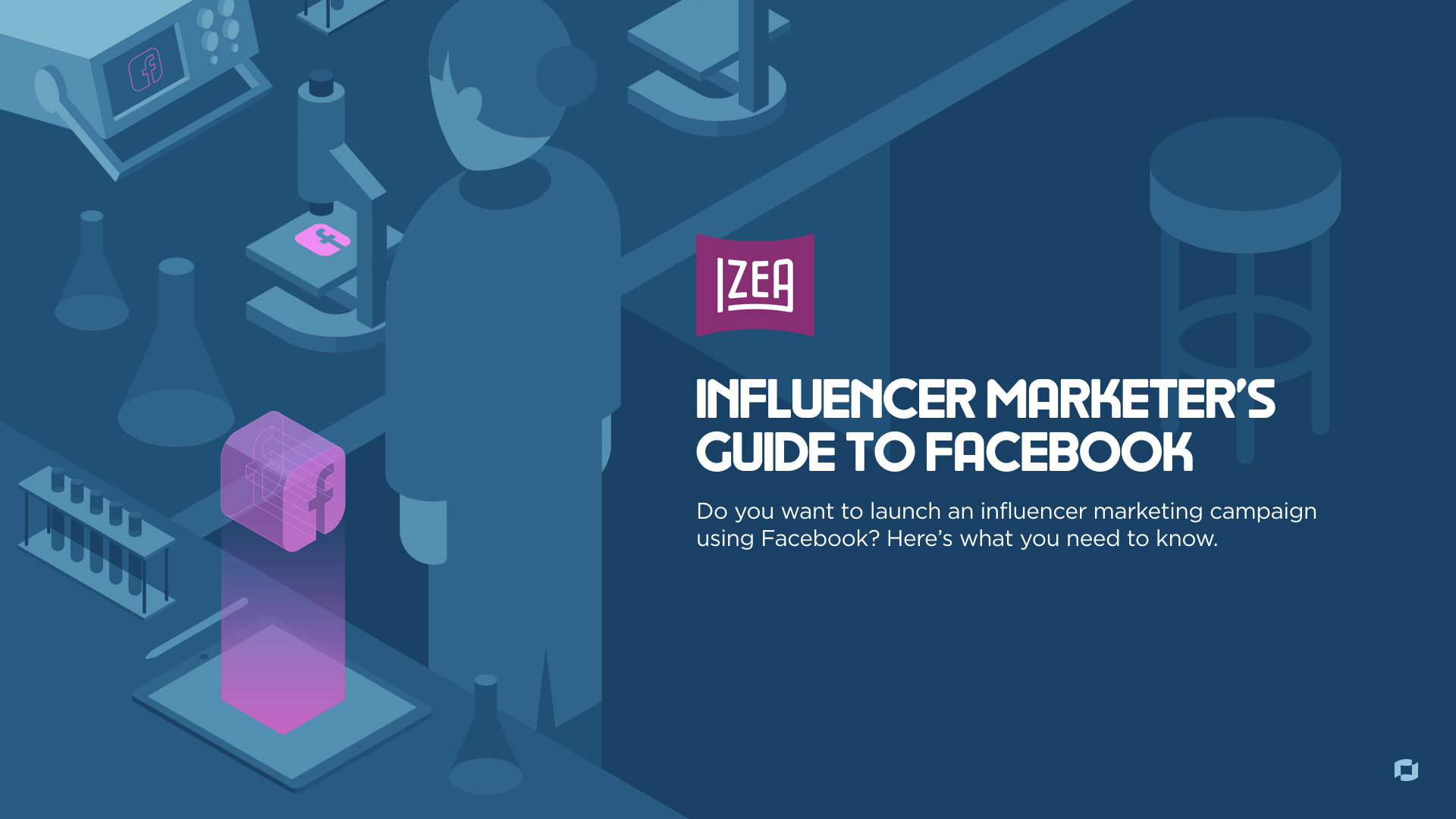Guide to Facebook Influencer Marketing