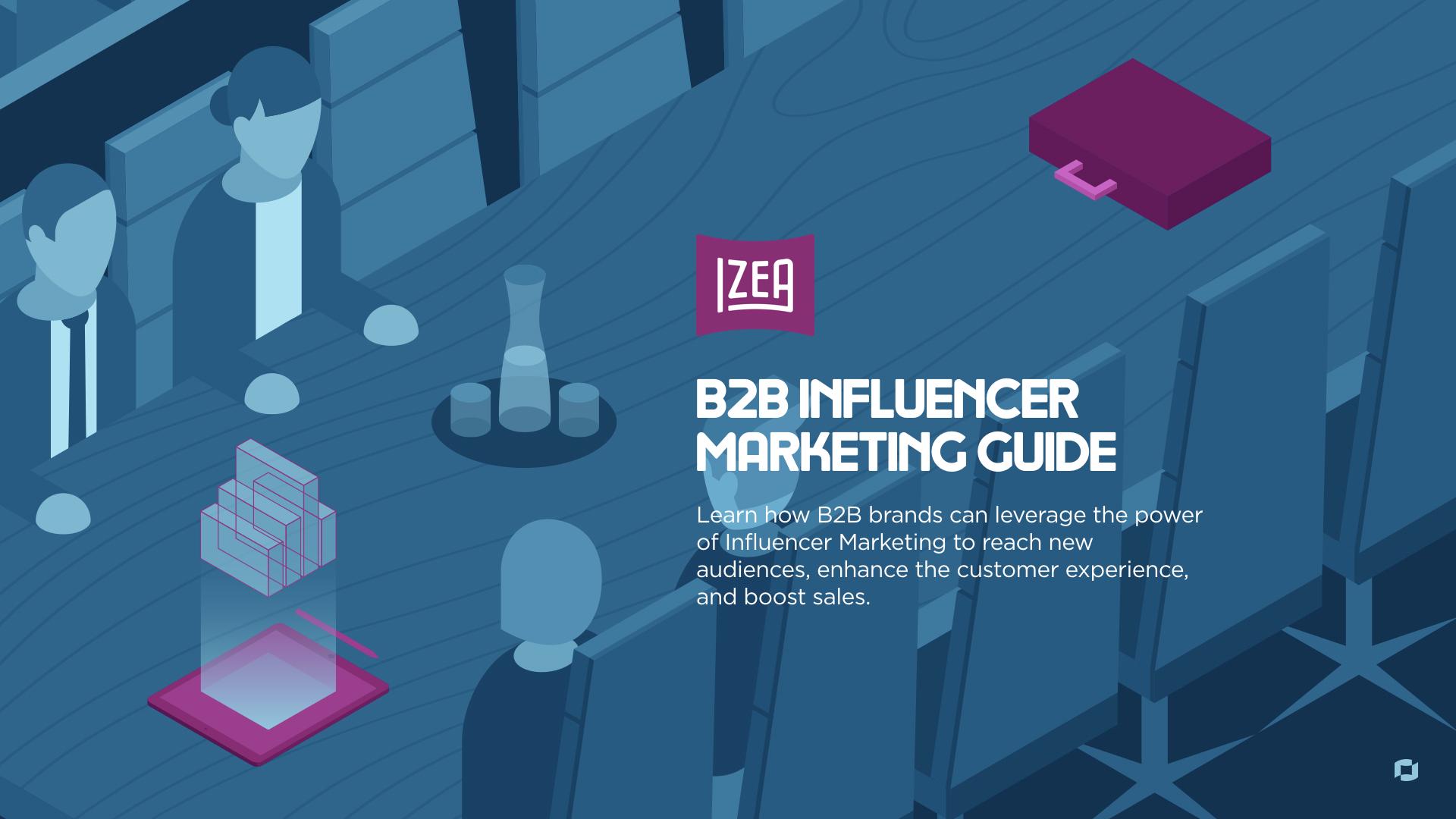 B2B Influencer Marketing Guide
