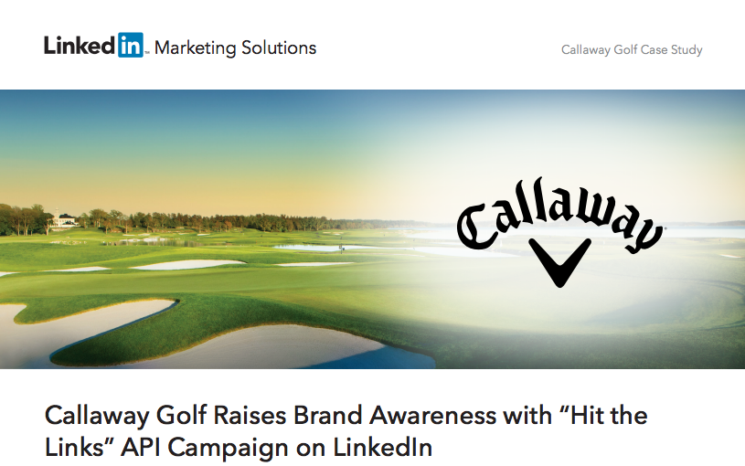 Callaway Top B2B Content Marketing Examples