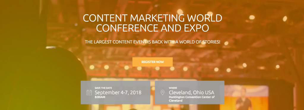 Content Marketing World Conference and Expo top 2018 content marketing events